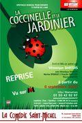 Affiche La coccinelle et le jardinier - La Comédie Saint-Michel