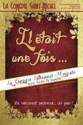 Affiche Il était une fois - La Comédie Saint-Michel
