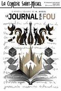 Affiche Journal d'un fou - La Comédie Saint-Michel