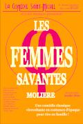 Affiche 2019 Les Femmes Savantes - La Comédie Saint-Michel
