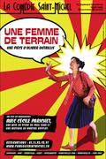 Affiche Une Femme de terrain - La Comédie Saint-Michel