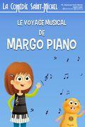 Affiche Le voyage musical de Margo Piano - la Comédie Saint-Michel