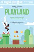 Affiche PlayLand - La Comédie Saint-Michel
