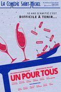 Affiche Un pour tous - La Comédie Saint Michel
