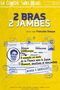 Affiche 2 Bras 2 Jambes - La Comédie Saint-Michel