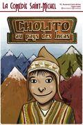 Affiche Cholito au Pays des Incas - La Comédie Saint-Michel